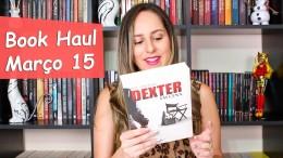 Book Haul de Março 15 – Livros