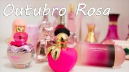 Outubro Rosa com Perfumes Rosa